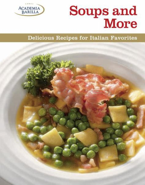 Soups and More: Delicious Recipes for Italian Favorites