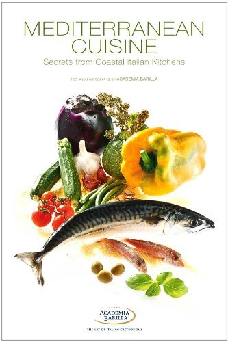 Mediterranean Cuisine:Secrets from Coastal Italian Kitchens